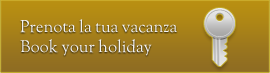 Prenota la tua vacanza / book you holiday
